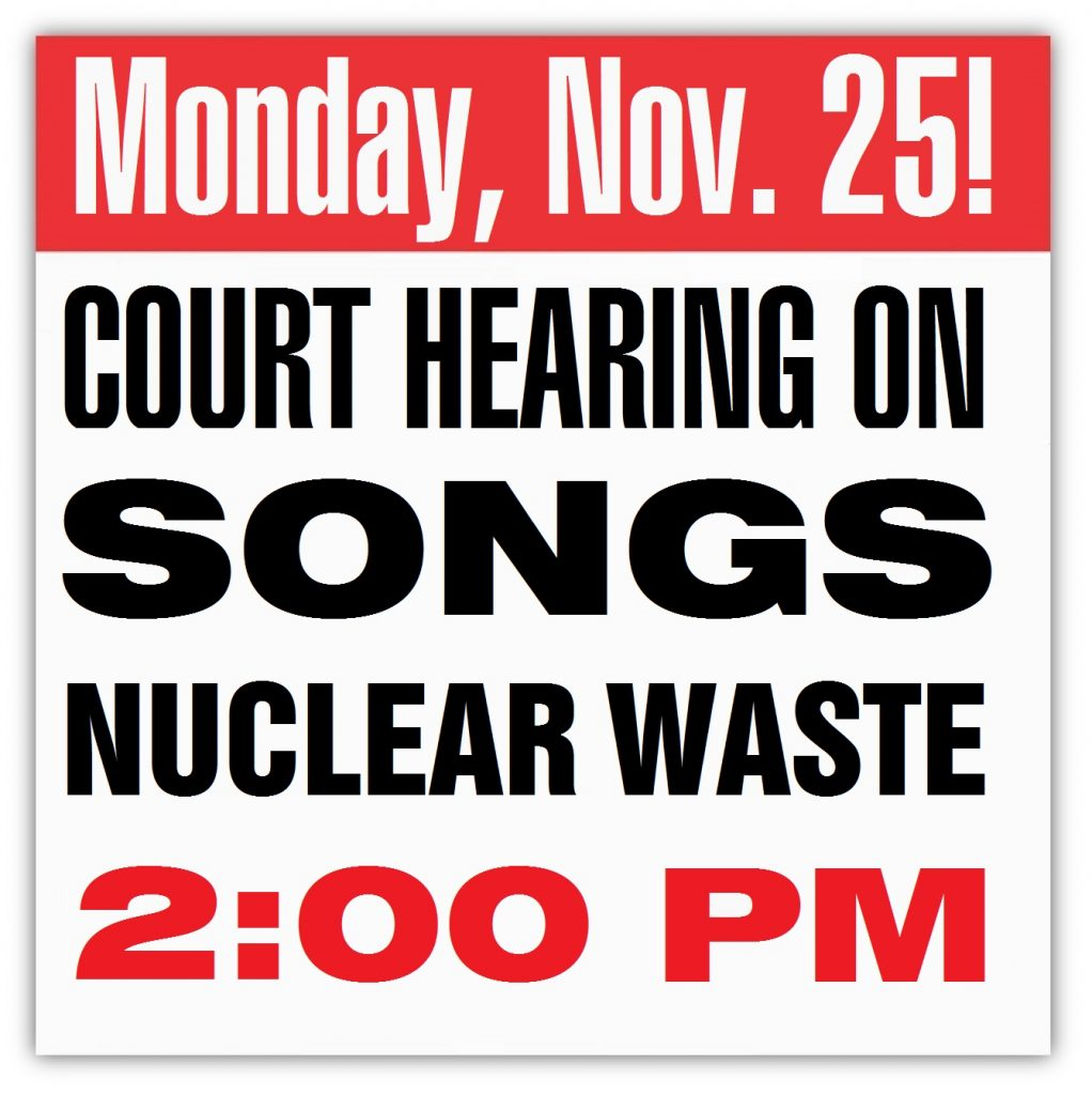 Public Notice of Court hearing on SONGS radioactive waste Nov 25, 2019, 2:00PM
